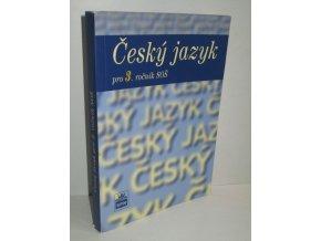 Český jazyk pro 3. ročník středních odborných škol (2007)