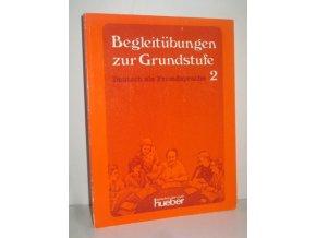 Begleitübungen zur Grundstufe : Deutsch als Fremdsprache. 1