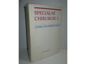 Speciální chirurgie I.: učebnice pro lékařské fakulty, studijní obor všeobecné lékařství