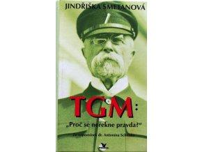 TGM: Proč se neřekne pravda