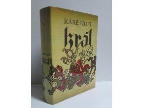Král : román o norském králi Sverrovi