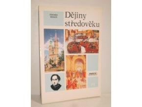 Dějiny středověku a prvního století raného novověku : učebnice pro střední školy