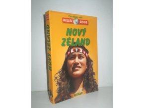 Nový Zéland : cestovní příručka se 128 vyobrazeními a 21 mapami