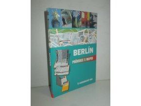 Berlín : průvodce s mapou