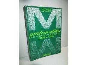 Matematika pro netechnické obory SOŠ a SOU : učebnice pro střední školy. Díl 3