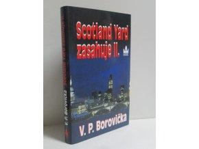 Scotland Yard zasahuje II
