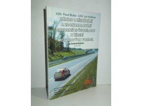 Zákon o získávání a zdokonalování odborné způsobilosti k řízení motorových vozidel s komentářem