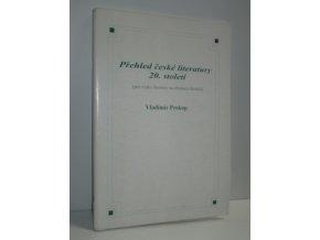Přehled české literatury 20. století : (pro výuku na středních školách) (2006)