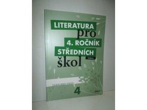Literatura pro 4. ročník středních škol učebnice : zkrácená verze