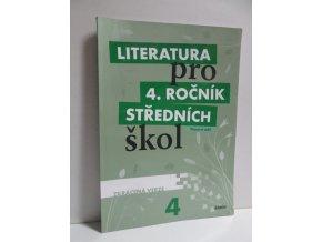 Literatura pro 4. ročník středních škol pracovní sešit : zkrácená verze