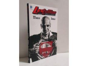 Lex Luthor. Muž z oceli