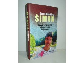 Šimon: skutočný príbeh rodiny bojujúcej o návrat svojho syna