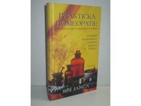 Praktická homeopatie : cesta ke zdraví : rádce pro celou rodinu