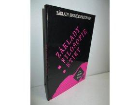 Základy filosofie, etiky : základy společenských věd : pro střední školy (2007)