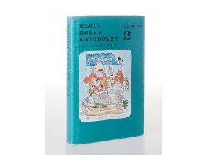 Kluci, holky a Stodůlky 2.díl (1986)