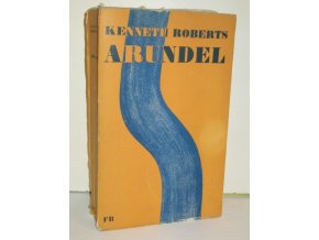 Arundel : Kronika provincie Maine a tajné výpravy proti Quebecu (1947)