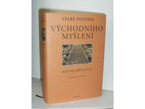 Velké postavy východního myšlení : slovník myslitelů