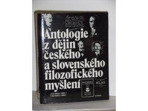 Antologie z dějin českého a slovenského filozofického myšlení (do roku 1848)