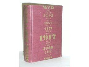 Světové dějiny v datech. I Starověk-Novověk III. /do Říjnové revoluce