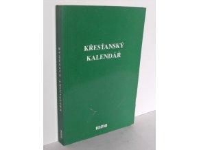 Křesťanský kalendář : s uvažováním božího slova na každý den. I