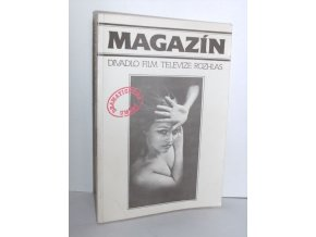 Magazín : divadlo, film, televize, rozhlas : magazín Dramatického umění. 1989
