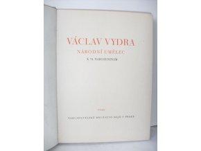Václav Vydra, národní umělec : k 70. narozeninám