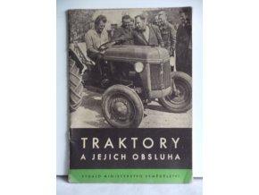Traktory a jejich obsluha