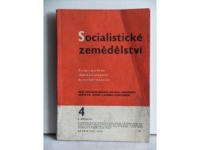 Socialistické zemědělství: časopis pro šíření vědeckých poznatků do zemědělské praxe