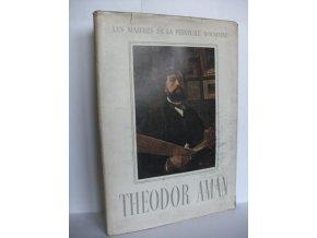Theodor Aman 1831-1891: Les maitres de la peinture Roumaine