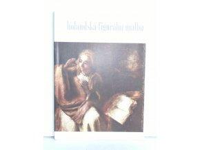 Holandská figurální malba 17. století v pražské Národní galerii : Katalog výstavy, Praha 1969