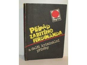 Případ zabitého Ferdinanda a další kriminální příběhy