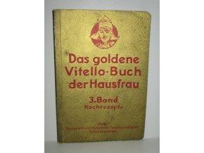 Das goldene Vitello-Buch der Hausfrau 3.band-Kochrezepte
