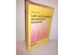 Lehr-und Úbunsbuch der deutschen Grammatik