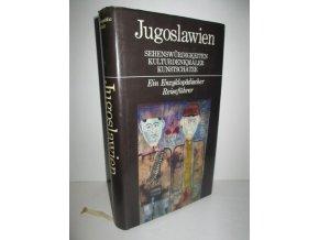 Jugoslawien Sehenswürdigkeiten Kulturdenkmäler Kunstschätze- Ein Enzyklopädischer Reisenführer