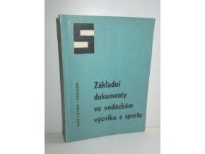 Základní dokumenty ve vodáckém výcviku a sportu