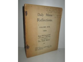 Daily Mirror Reflections volume XVII. Being 100 Cartoons (and a few more) culled from the pages of The Daily Mirror