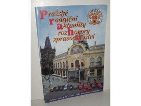 Praha : pražské radniční aktuality:zvláštní číslo k 80.výročí vzniku samostatné republiky rozhovory, zpravodajství