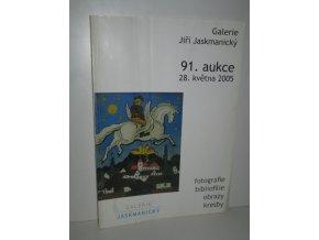 Galerie Jiří Jaskmanický : 91. aukce 28. května