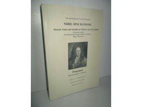 Nihil, Sine Ratione:VII.Internationaler Leibnic-Kongress. Programm