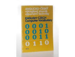 Anglicko-český výkladový slovník výpočetní techniky : English-Czech Computer Vocabulary
