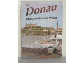 Die Donau - ein europaischer Strom