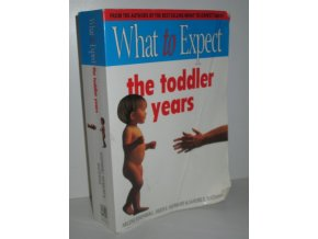 What to expect : The toddler years