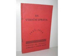 XV. Výroční zpráva státního čsl. reálného gymnasia v Českém Brodě