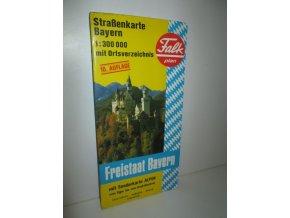 Freistaat Bayern : mit Sonderkarte ALPEN