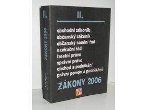 Zákony 2006. II, Sborník úplných znění zákonů obchodního, občanského a trestního práva a souvisejících předpisů platných k 1.1.2006