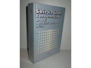 Sbírka úloh z matematiky pro SOŠ a studijní obory SOU. Část 2  (1989)