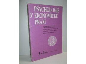 Psychologie v ekonomické praxi:čís.3-4
