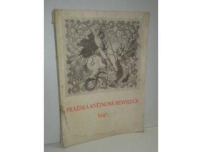 Pražská květnová revoluce : 5.V.-9.V.1945 : sborník pro školy a kulturní pracovníky