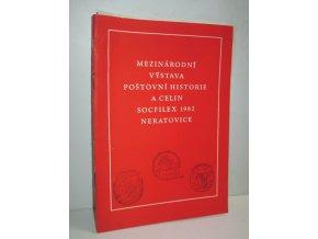 Mezinárodní výstava poštovní historie a celin Socfilex 1982 Neratovice