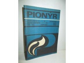 Pionýr:Dokumenty z národní konference v Seči 20.-23.června 1968